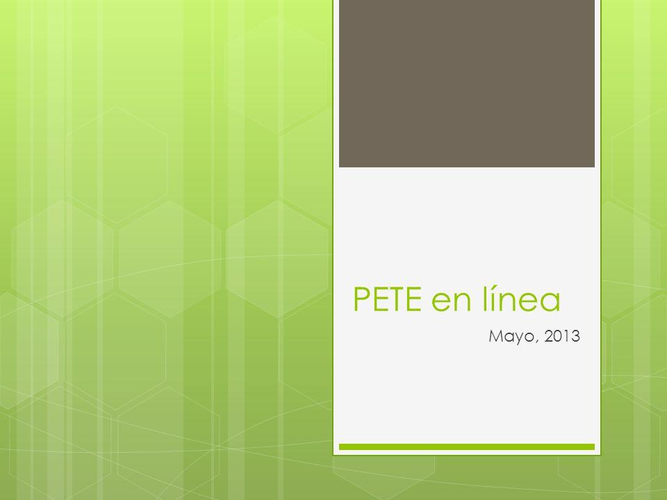 PETE en línea Mayo, 2013