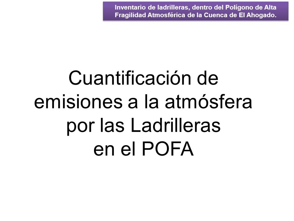 Cuantificación de emisiones a la atmósfera por las Ladrilleras