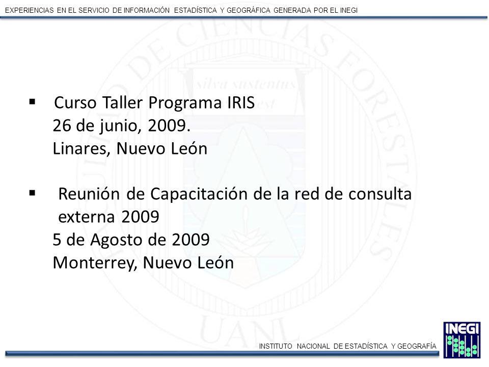 Curso Taller Programa IRIS 26 de junio, 2009. Linares, Nuevo León