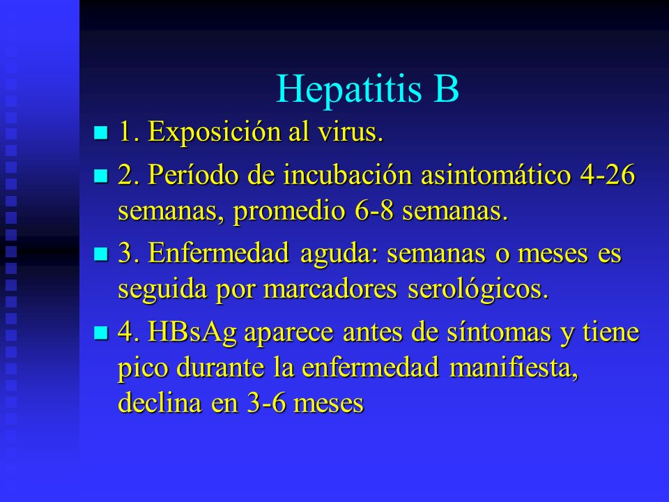 Hepatitis B 1. Exposición al virus.