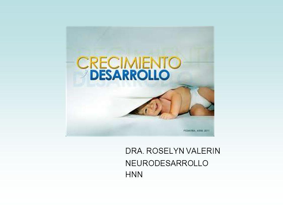 DRA. ROSELYN VALERIN NEURODESARROLLO HNN