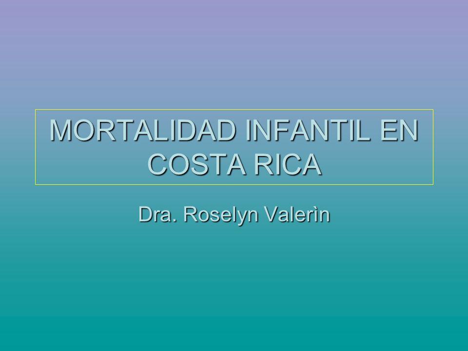 MORTALIDAD INFANTIL EN COSTA RICA