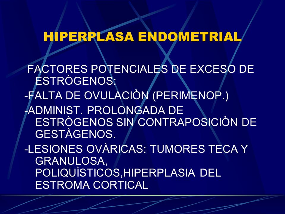 HIPERPLASA ENDOMETRIAL