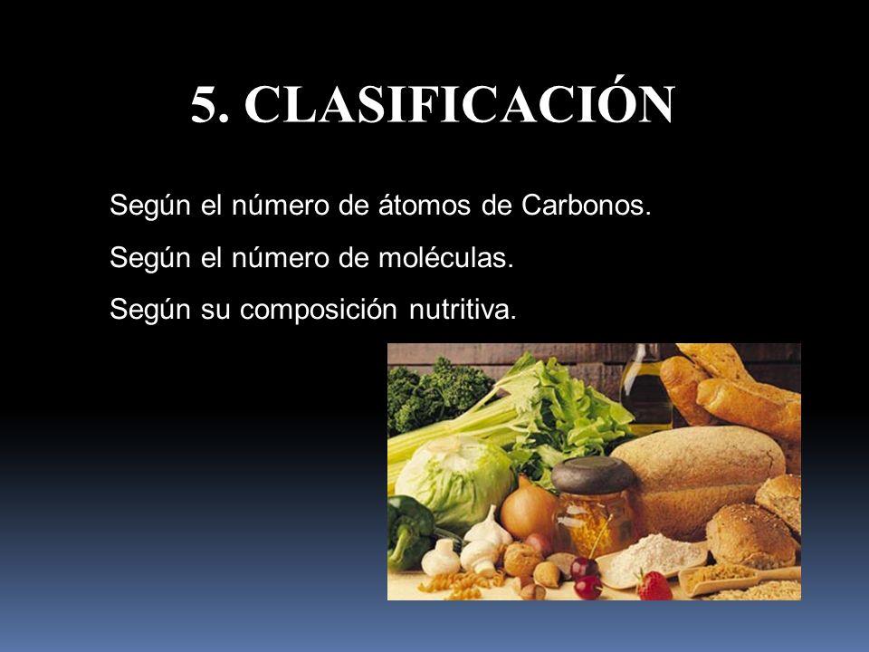 5. CLASIFICACIÓN Según el número de átomos de Carbonos.