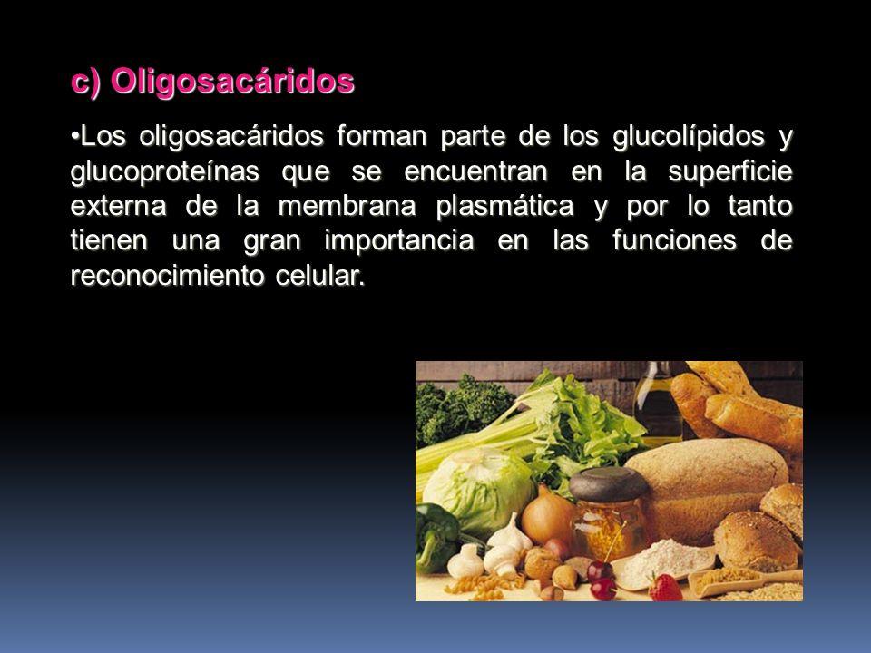 c) Oligosacáridos