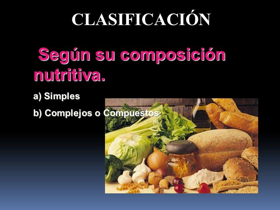 Según su composición nutritiva.