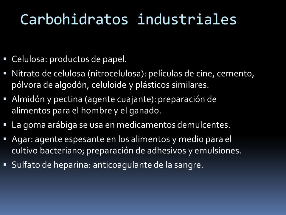 Carbohidratos industriales