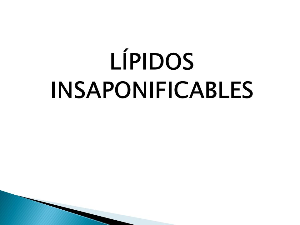 LÍPIDOS INSAPONIFICABLES