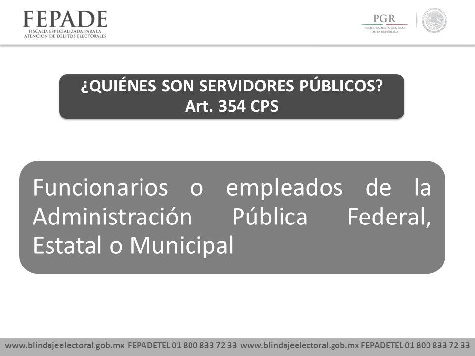 ¿QUIÉNES SON SERVIDORES PÚBLICOS Art. 354 CPS
