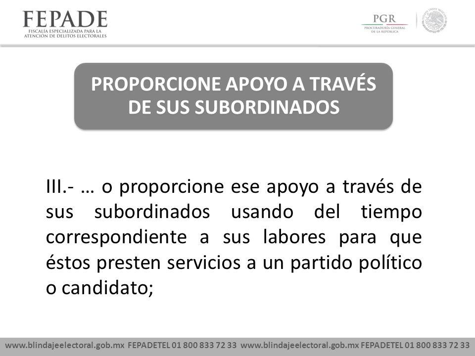 PROPORCIONE APOYO A TRAVÉS DE SUS SUBORDINADOS