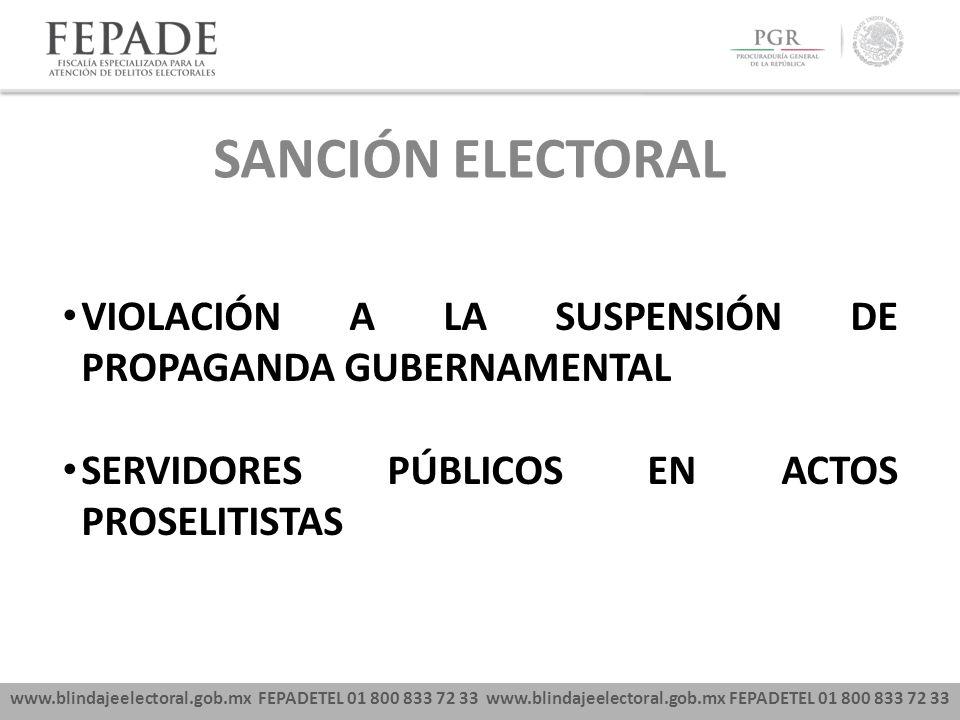 SANCIÓN ELECTORAL VIOLACIÓN A LA SUSPENSIÓN DE PROPAGANDA GUBERNAMENTAL.