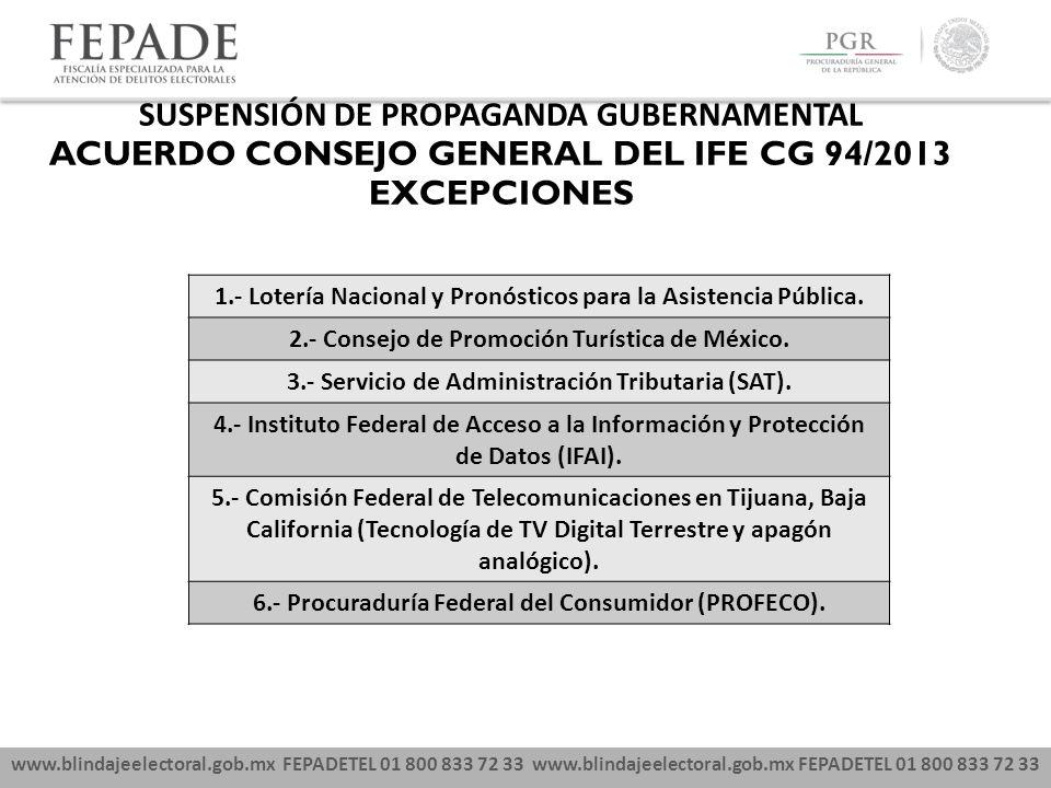 SUSPENSIÓN DE PROPAGANDA GUBERNAMENTAL