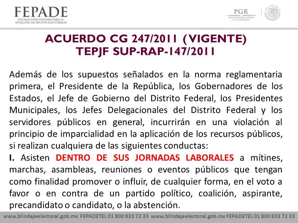 ACUERDO CG 247/2011 ( VIGENTE) TEPJF SUP-RAP-147/2011