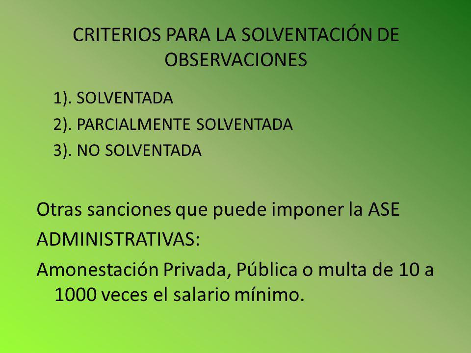 CRITERIOS PARA LA SOLVENTACIÓN DE OBSERVACIONES