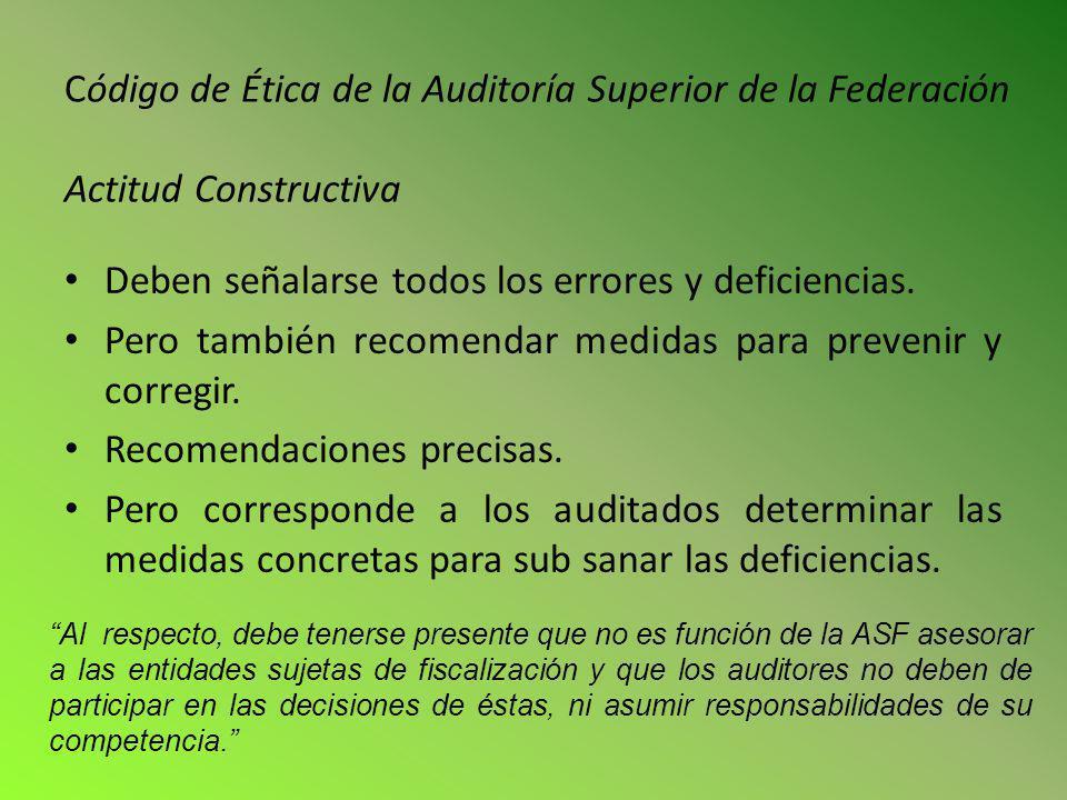 Código de Ética de la Auditoría Superior de la Federación Actitud Constructiva