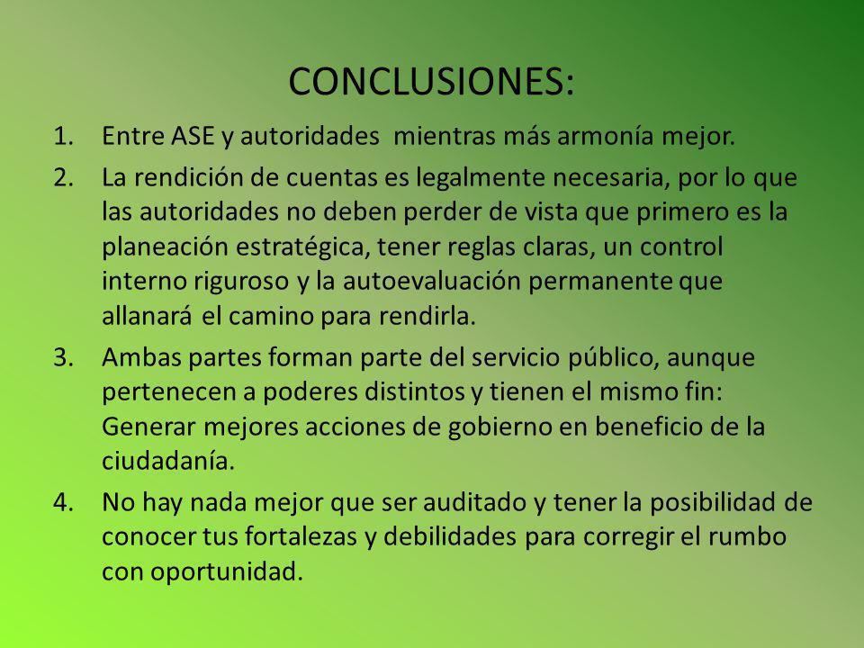 CONCLUSIONES: Entre ASE y autoridades mientras más armonía mejor.
