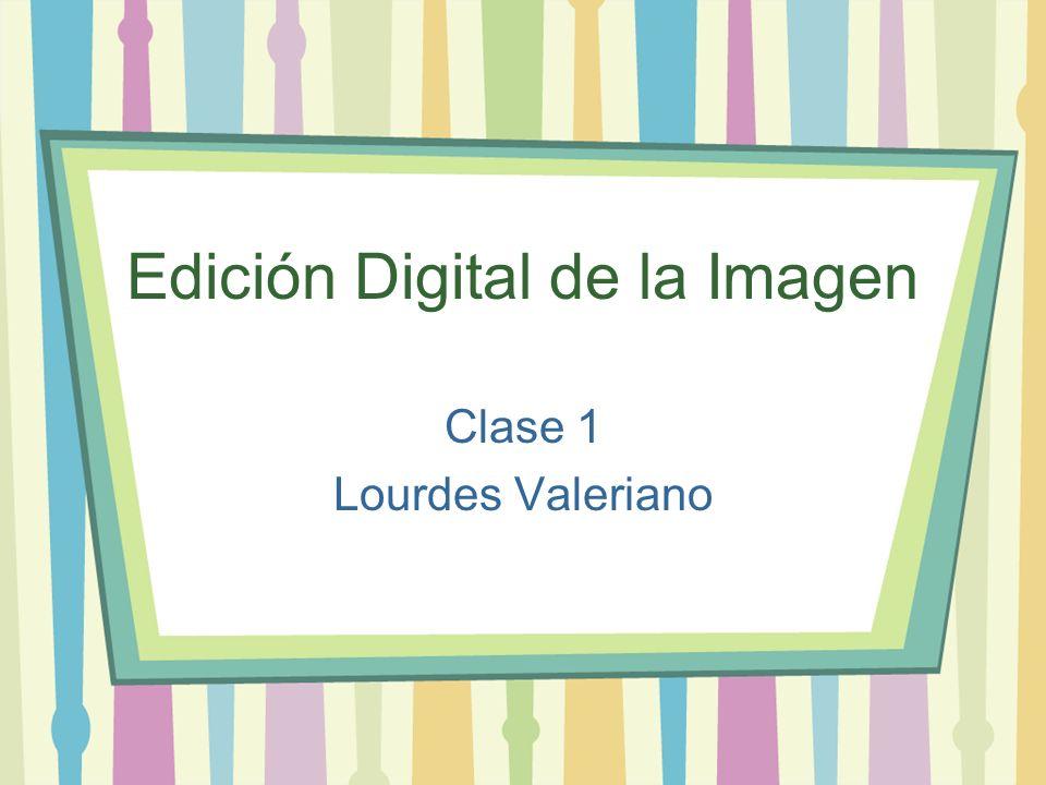 Edición Digital de la Imagen