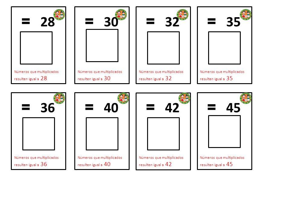 = 28 Números que multiplicados resulten igual a 28. = 30. Números que multiplicados resulten igual a 30.