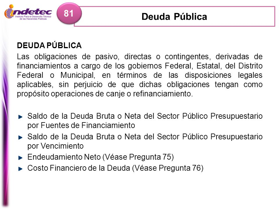Deuda Pública 81 DEUDA PÚBLICA