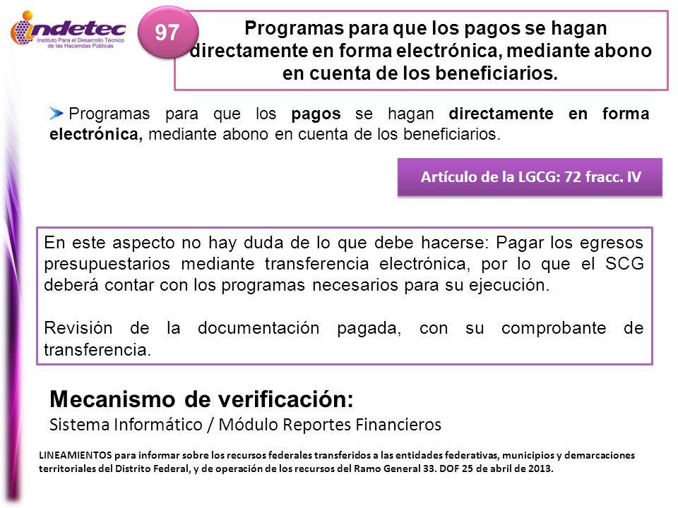 Artículo de la LGCG: 72 fracc. IV