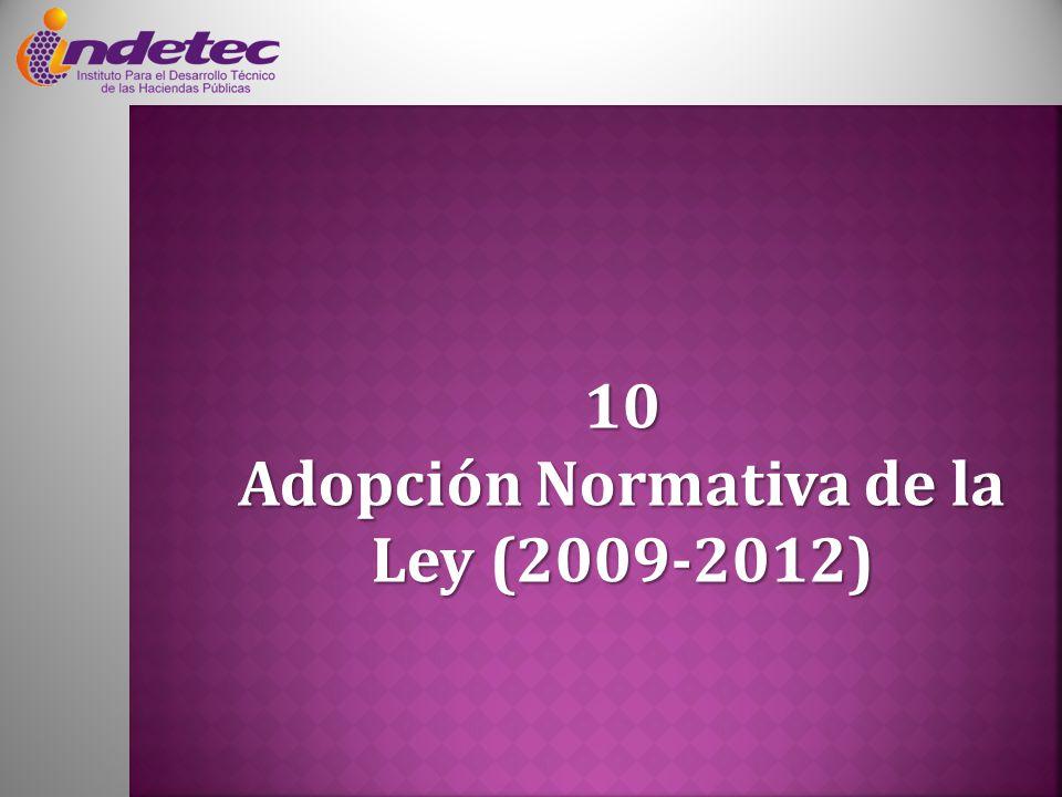 Adopción Normativa de la Ley (2009-2012)