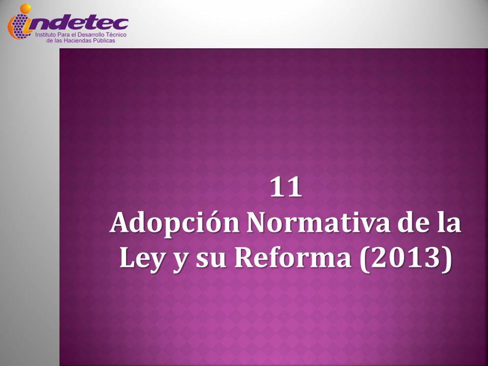 Adopción Normativa de la Ley y su Reforma (2013)