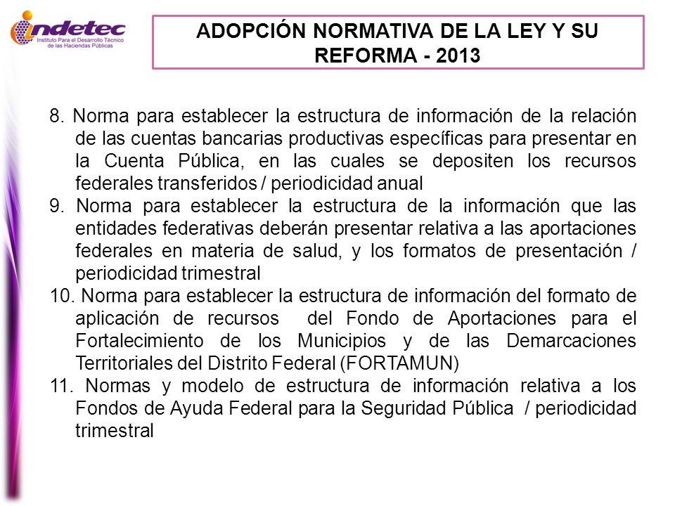 ADOPCIÓN NORMATIVA DE LA LEY Y SU REFORMA - 2013