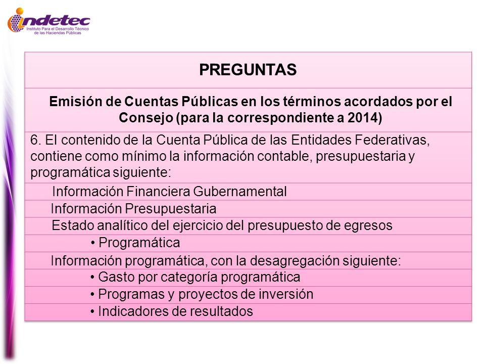 PREGUNTAS Emisión de Cuentas Públicas en los términos acordados por el Consejo (para la correspondiente a 2014)