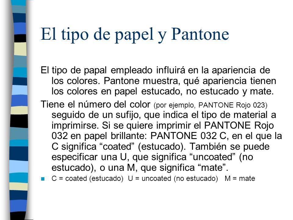 El tipo de papel y Pantone