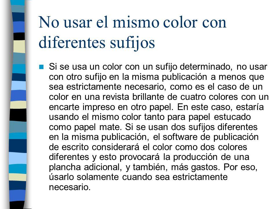 No usar el mismo color con diferentes sufijos