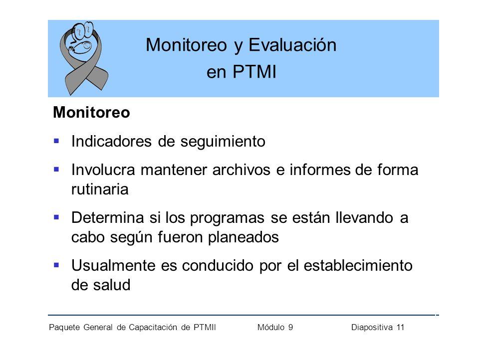 Monitoreo y Evaluación en PTMI