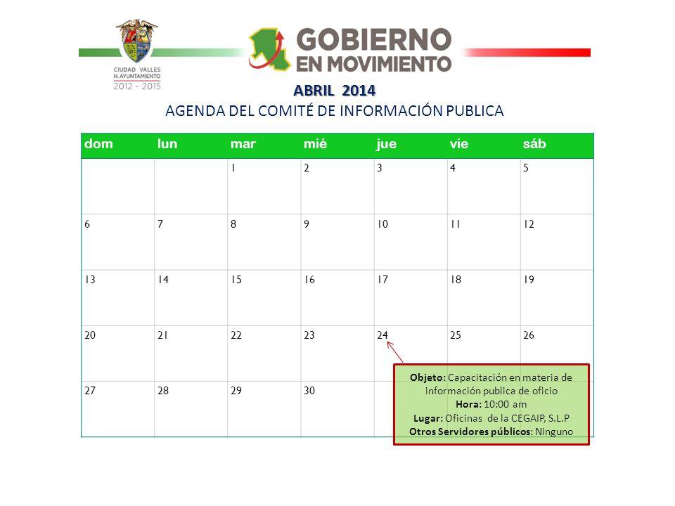 ABRIL 2014 AGENDA DEL COMITÉ DE INFORMACIÓN PUBLICA