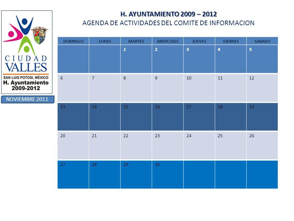 H. AYUNTAMIENTO 2009 – 2012 AGENDA DE ACTIVIDADES DEL COMITE DE INFORMACION