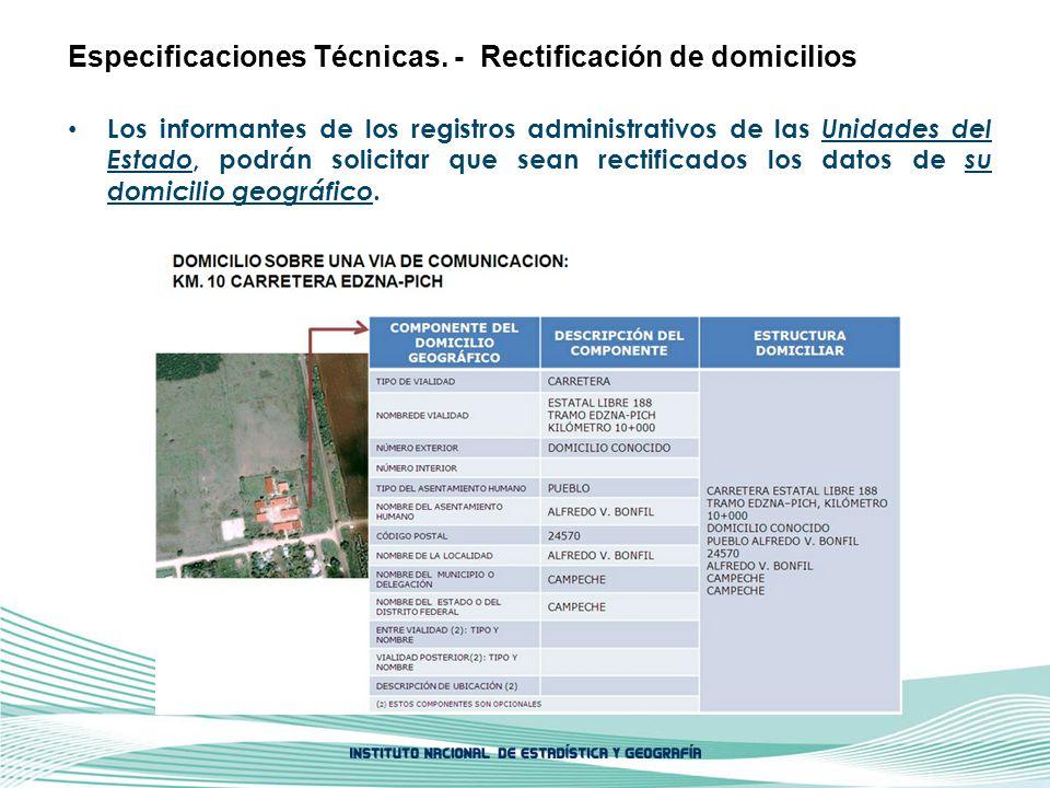 Especificaciones Técnicas. - Rectificación de domicilios