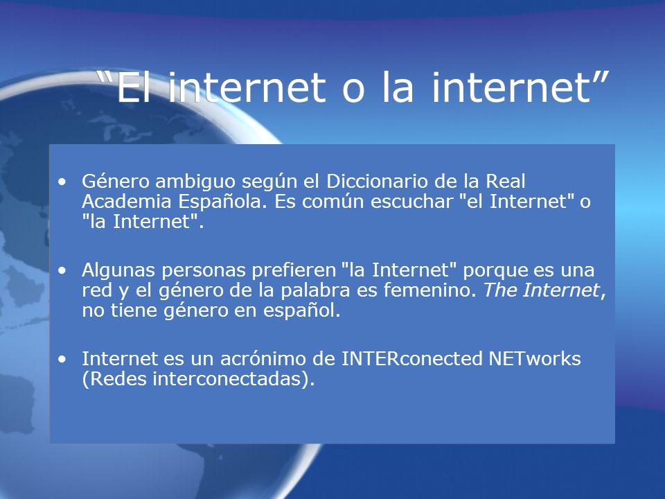 El internet o la internet