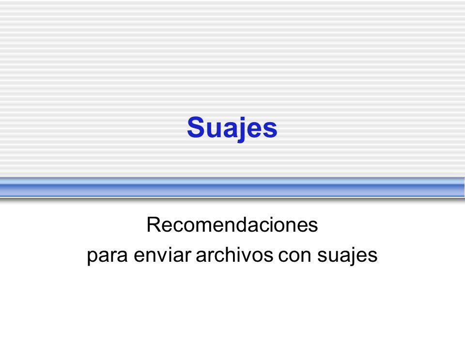 Recomendaciones para enviar archivos con suajes