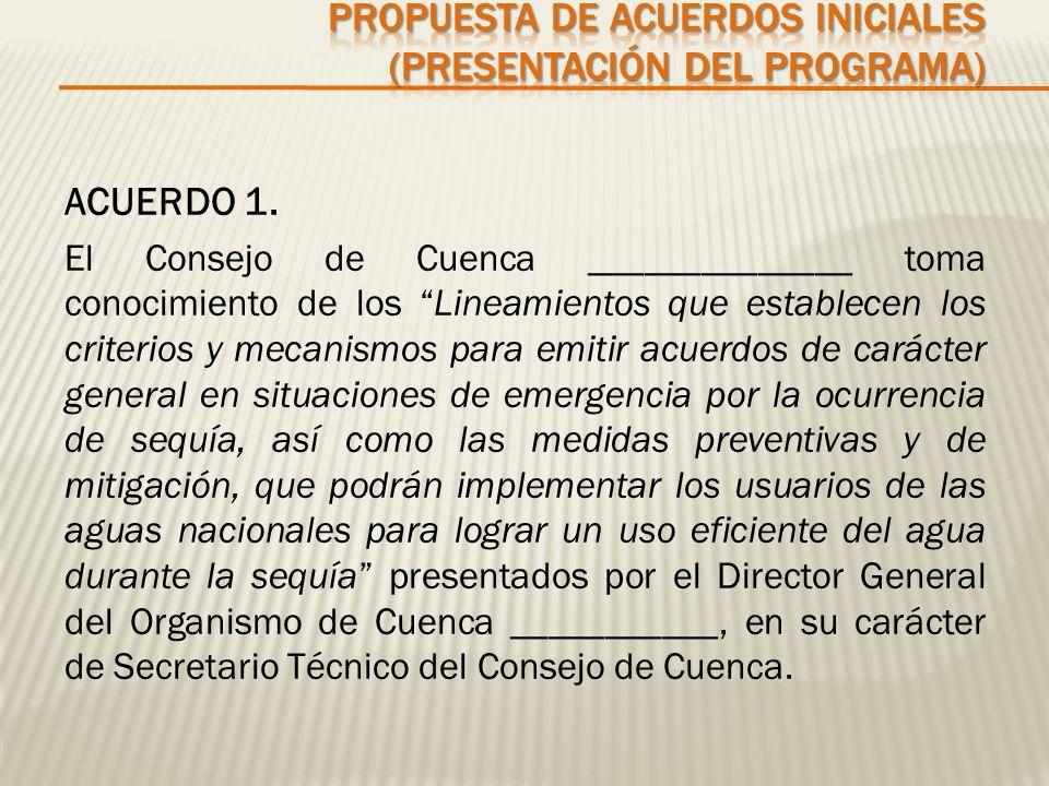 Propuesta de Acuerdos iniciales (presentación del programa)