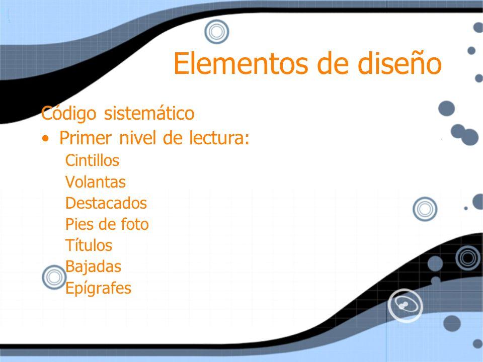 Elementos de diseño Código sistemático Primer nivel de lectura: