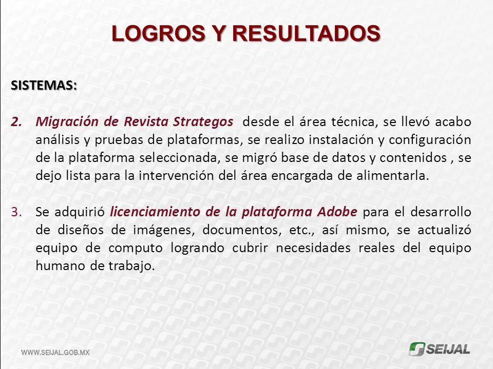 LOGROS Y RESULTADOS SISTEMAS:
