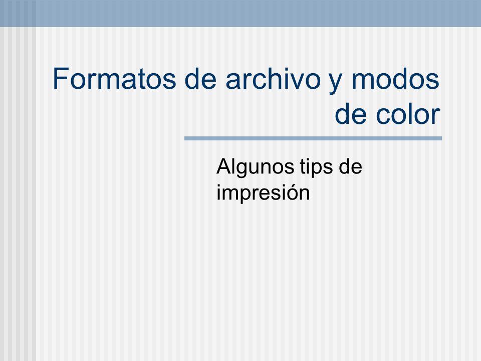 Formatos de archivo y modos de color