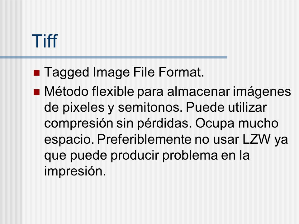 Tiff Tagged Image File Format.