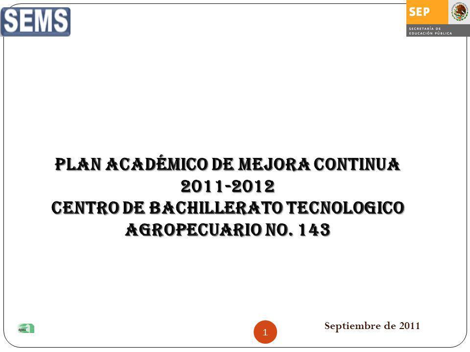PLAN ACADÉMICO DE MEJORA CONTINUA 2011-2012