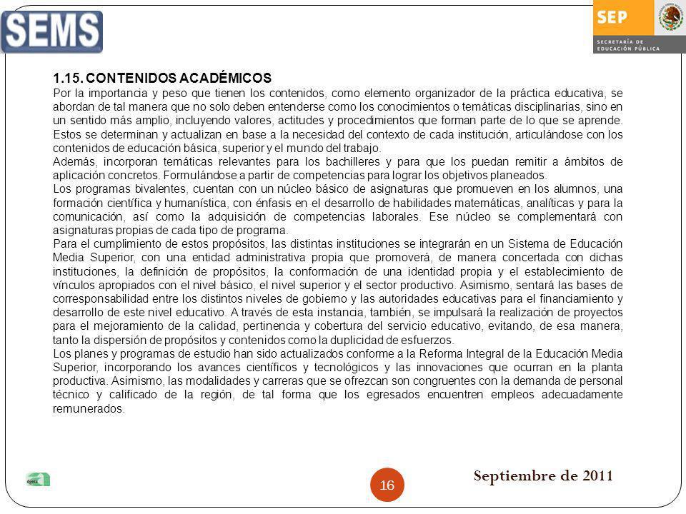Septiembre de 2011 1.15. CONTENIDOS ACADÉMICOS