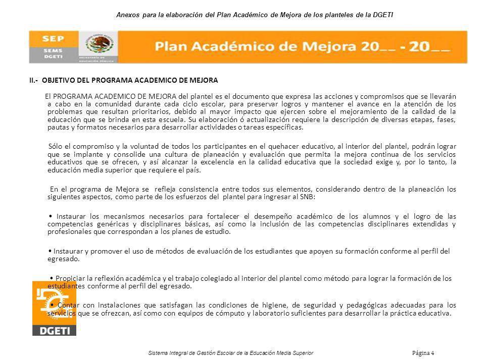 II.- OBJETIVO DEL PROGRAMA ACADEMICO DE MEJORA