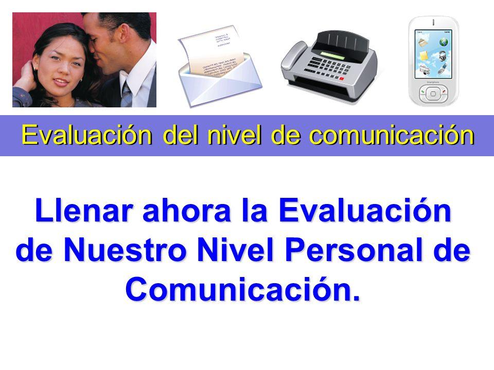 Evaluación del nivel de comunicación