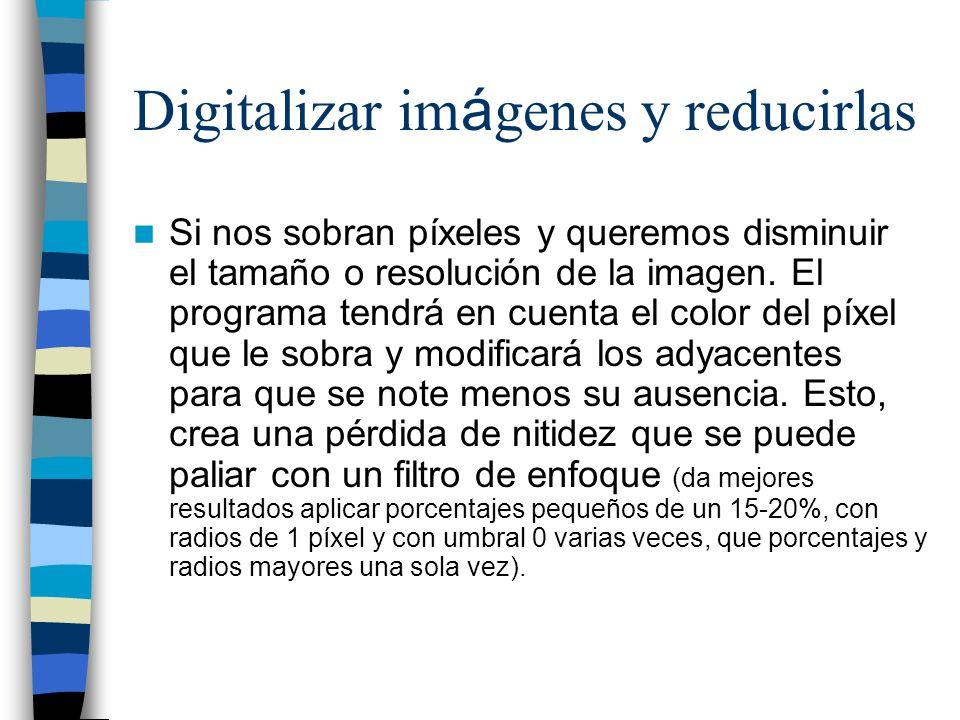 Digitalizar imágenes y reducirlas