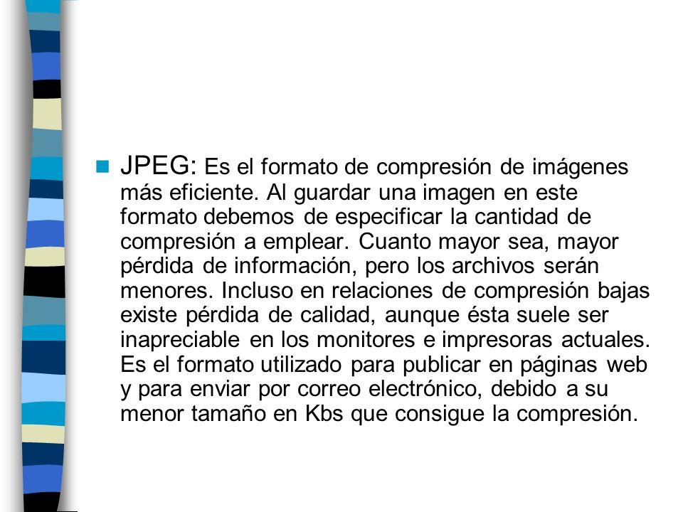 JPEG: Es el formato de compresión de imágenes más eficiente
