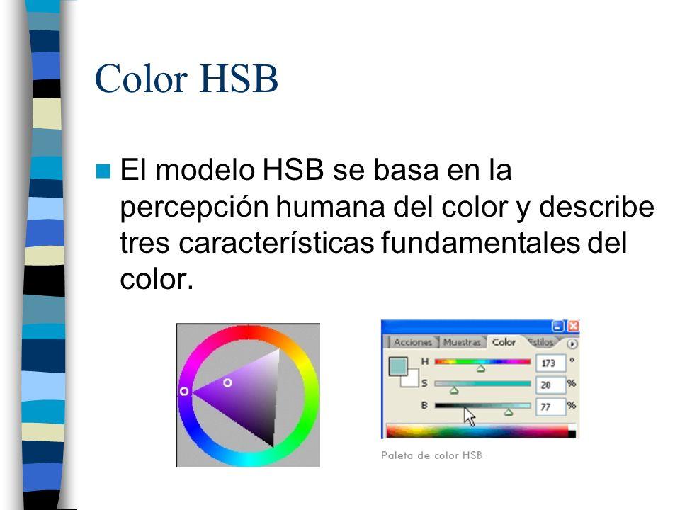 Color HSBEl modelo HSB se basa en la percepción humana del color y describe tres características fundamentales del color.