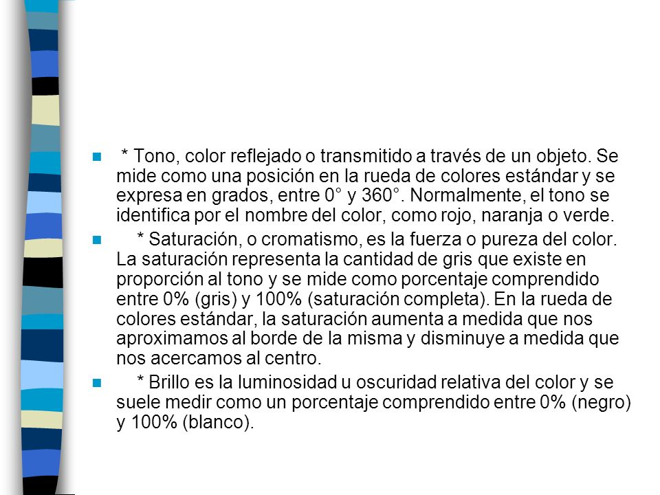 Tono, color reflejado o transmitido a través de un objeto