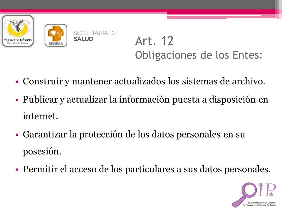 Art. 12 Obligaciones de los Entes: